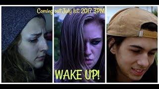 Wake Up: Drama/LGBTQ/Coming of Age Film