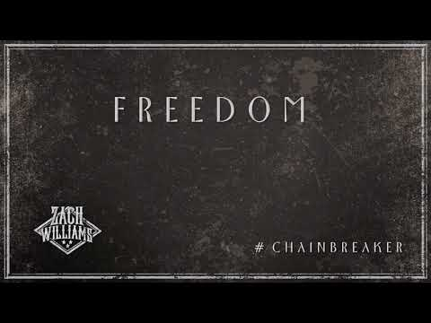 Zach Williams - Freedom (Official Audio)
