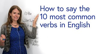 How to pronounce tнe 10 most common verbs in English