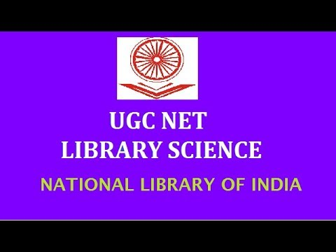 National Library of India | Library and Information Science I RSMSSB LIBRARIAN 2018