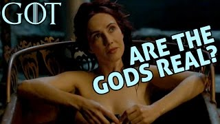 [Game of Thrones] Are the Gods Real? Part 1 | Melisandre & The Lord of Light