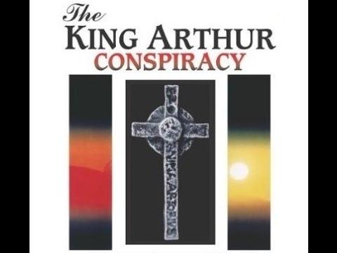 The King Arthur Conspiracy