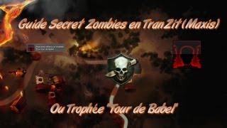 Guide Vidéo | Trophée La Tour de Babel / Secret de Maxis en Zombies TranZit