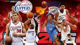 NBA 2K16 Xbox One Gameplay - Los Angeles Clippers vs Oklahoma City Thunder - LA CLIPPERS OKC THUNDER