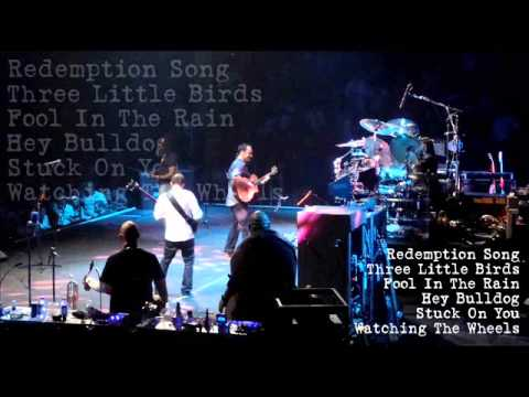 DMB - Redemption Song - 3 Little Birds - Fool In The Rain - Hey Bulldog - S. On You - W. The Wheels