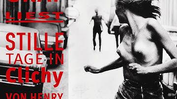 Henry Miller - Stille Tage in Clichy