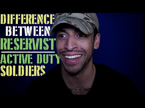 Difference between Reservist and Active Duty Soldiers!