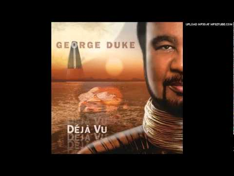 Come To Me Now - George Duke - 2010
