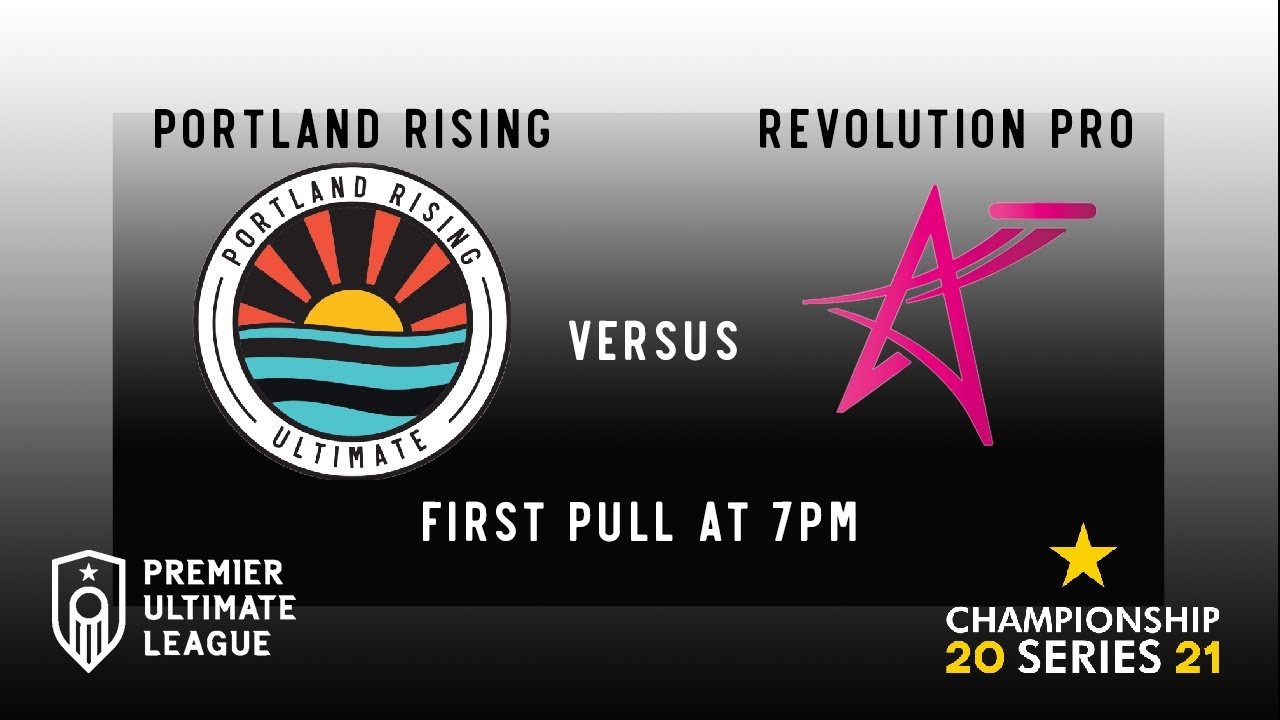 Download #2021PULChampSeries - Int'l - Portland Rising v. Revolution Pro 7:00PM