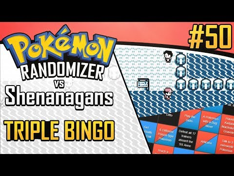 Pokemon Randomizer Triple Bingo vs Shenanagans #50
