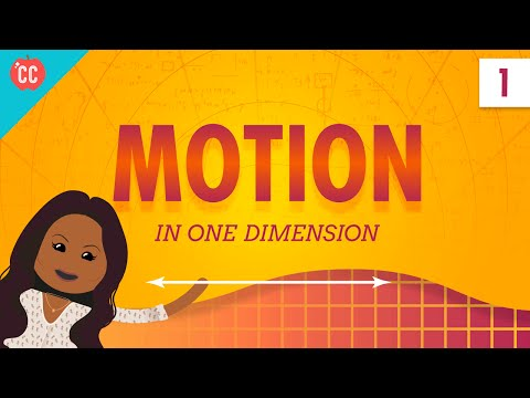 Motion In A Straight Line: Crash Course Physics #1