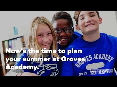 Summer Programs at Groves Academy