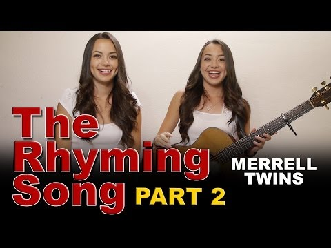 Rhyming Song Part 2  Merrell Twins