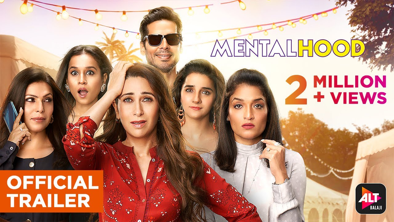 Mentalhood | Official Trailer | Streaming 11th March | Karisma Kapoor | Ekta Kapoor | ALTBalaji