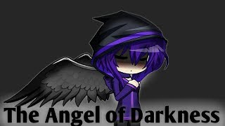 The Angel of the Darkness Gacha Studio