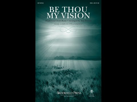BE THOU MY VISION (SSA) - arr. Dan Forrest