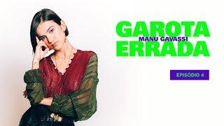 GAROTA ERRADA - Episódio 4 - Sobre Pares Românticos