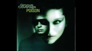 Groove Coverage - Poison (Rivent Remix)