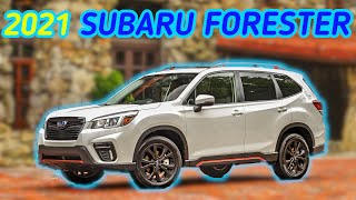 Subaru Forester 2021 | Why the Forester Is Impressive | Overview, Pros & Cons, Reliability, Resale
