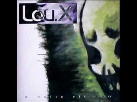 Lou X - Cinque Minuti Di Paura