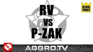 Repeat youtube video AGGRO.TV RAP AM MITTWOCH - RV VS P-ZAK - KING FINALE VOM 05.12.2012 (OFFICIAL HD VERSION AGGRO TV)