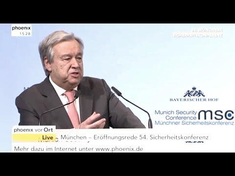 Antonio Guterres: Rede: [ 54.Münchner Sicherheits-Konferenz ] – 16.2.18