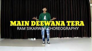 guru Randhawa: Main Deewana Tera Song / Ram Sikarwar Dance Choreography/ Diljit Dosanjh, Kriti sanon