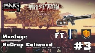 InfestationTH Montage NoDrop Caliwood#3 VSS เล่นไงครับ FT.Ky0N,K4L
