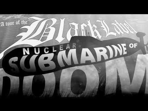Tour the Black Label Submarine of DOOM