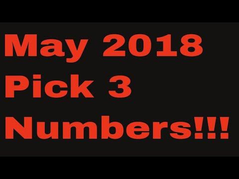 May 2018 Pick 3 Monthly Numbers!!!