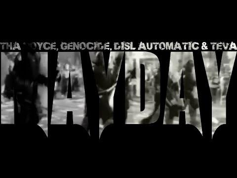 MAYDAY! // THA VOYCE, GENOCIDE, DISL AUTOMATIC & TEVA // ELEVATED MOMENTUM