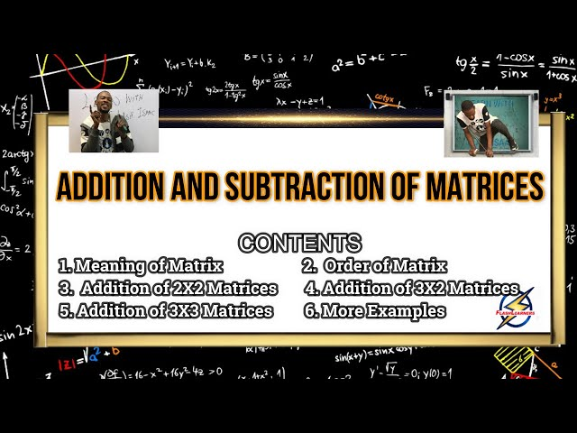 Matrix Addition And Subtraction For Jamb, Waec And Post UTME