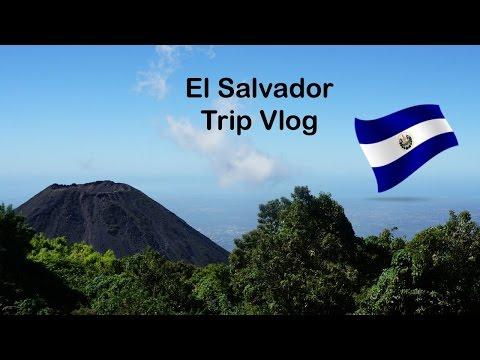 El Salvador Trip Vlog