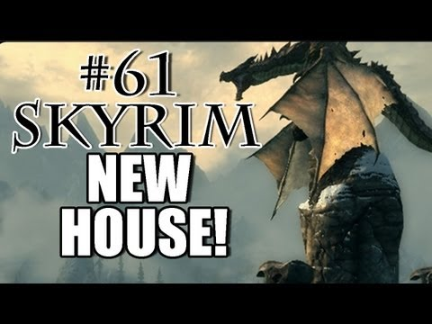 Skyrim Playthrough - #61 NEW HOUSE! |