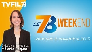 Le 7/8 Weekend – Emission du vendredi 6 novembre 2015
