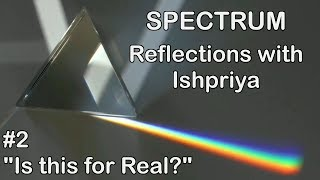Ishpriya SPECTRUM #2: Is this for real