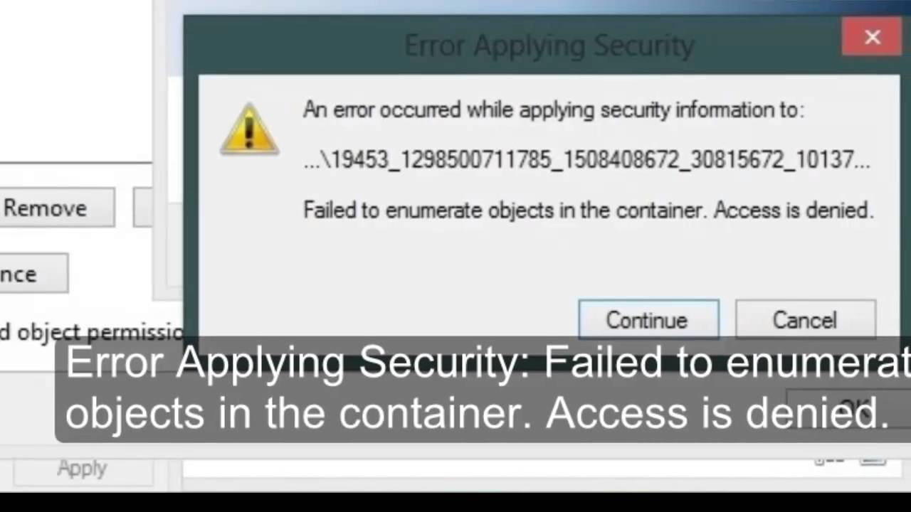 Failed to enumerate objects in the container  Access is denied Windows 8
