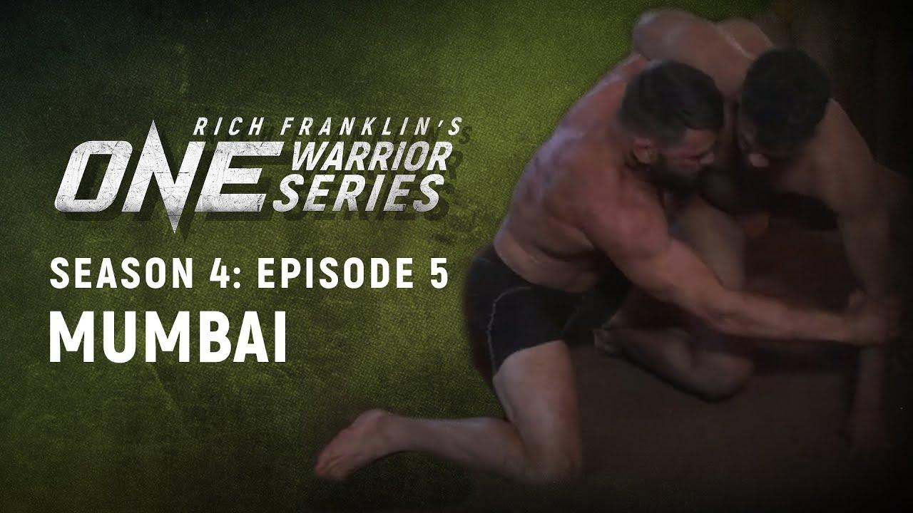Rich Franklin's ONE Warrior Series | Season 4 | Episode 5 | Mumbai