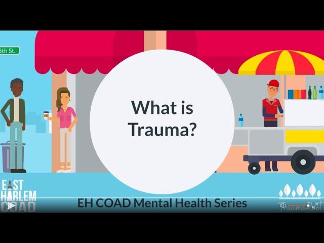"""What is Trauma?"" EH COAD Mental Health Series"