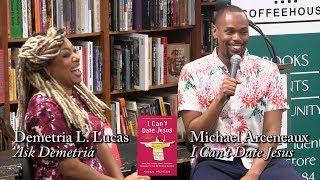 "Michael Arceneaux, ""I Can't Date Jesus"""