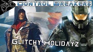 Control Breakers Ep40 - Assassins Creed Unit Broken, HALO MC Broken, Unfinished Games