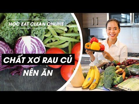 HỌC EAT CLEAN ONLINE - CHẤT XƠ & CÁC LOẠI RAU CỦ NÊN ĂN