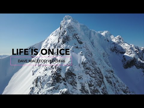 Dave MacLeod - Life Is On Ice