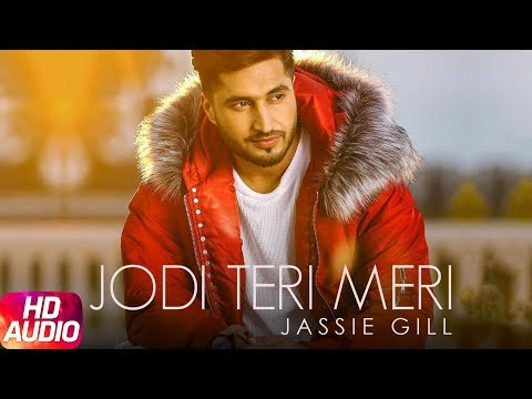 Jodi Teri Meri | Audio Song | Jassi Gill | Desi Crew | Latest Song 2018 | Speed Records