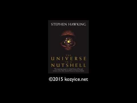 Vũ trụ trong vỏ hạt dẻ #04 - The Universe in a Nutshell #04 (Stephen Hawking)