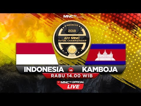 INDONESIA VS KAMBOJA (FT : 13 - 0) - AFF MNC Futsal Champion