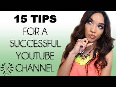 VLOG| 15 Tips For a Successful YouTube Channel