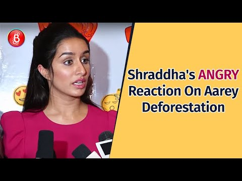 Shraddha Kapoor's ANGRY Reaction On Aarey Deforestation Mp3