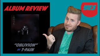 """OBLiViON""  by T-Pain - Album Review 