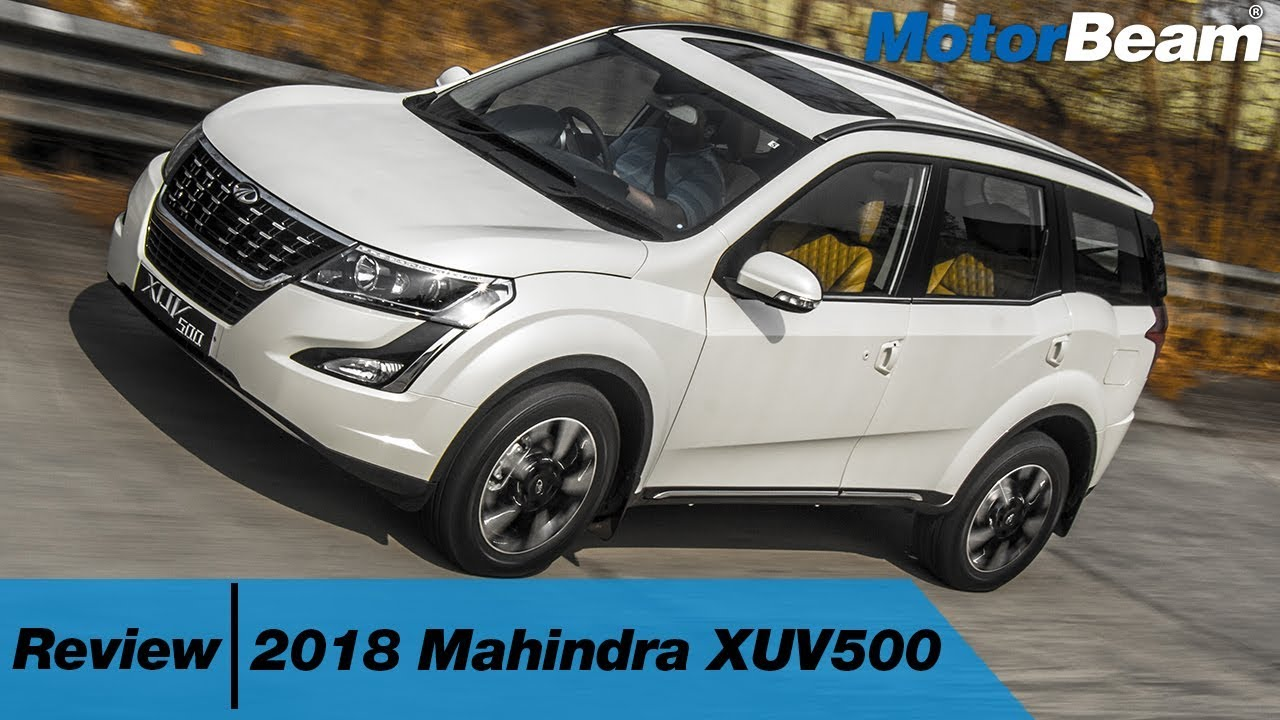 2018 Mahindra Xuv500 Review Best Indian Suv Motorbeam Youtube